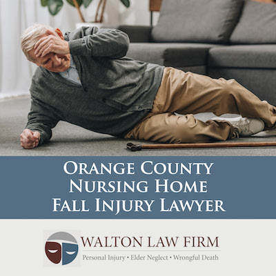 Orange County Nursing Home Fall Injury Lawyer
